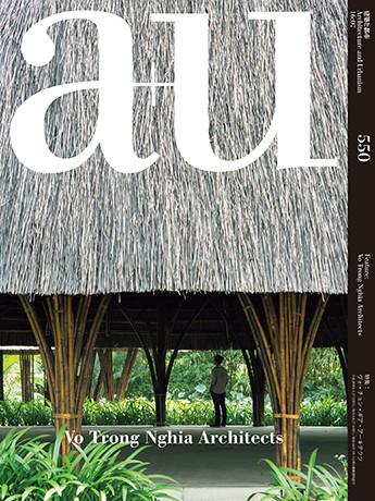 A+U 550: Vo Trong Nghia Architects, Courtesy of Shinkenchiku-sha Co., Ltd.