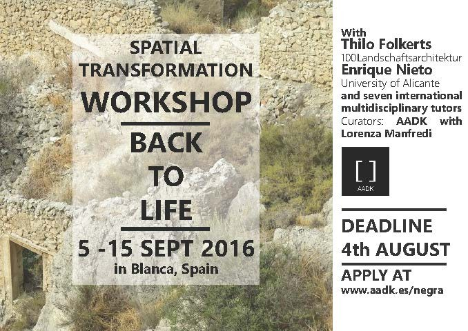 Spatial Transformation Workshop - Back To Life, Workshop BACK TO LIFE Spain 5-15th September