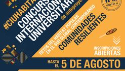 CIU HABITAT: Concurso Internacional Universitario de Anteproyectos / Quito, Ecuador
