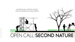 "Open Call: For Architects/Artists ""Second Nature"""