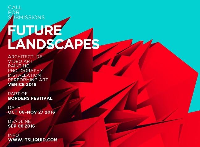 Future Landscapes – Venice 2016