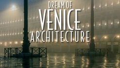 Ando, Botta & Glancey on the Dream of Venice, Photographed by Riccardo De Cal