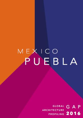 2016 GAP Exhibition - Contemporary architecture of Puebla, Mexico.