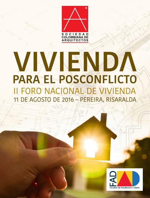 Vivienda para el posconflicto, II Foro Nacional de Vivienda, vía Sociedad Colombiana de Arquitectos