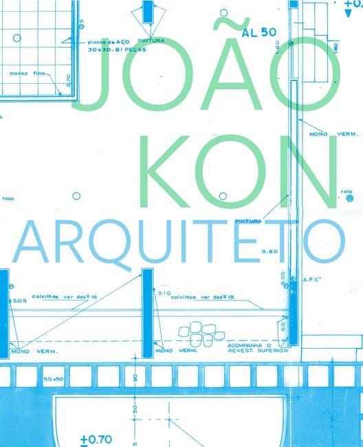 João Kon - Arquiteto, Capa. Divulgação