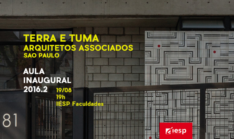 Aula inaugural com Terra e Tuma no IESP de João Pessoa, Aula Inaugural com Terra e Tuma Arquitetos Associados