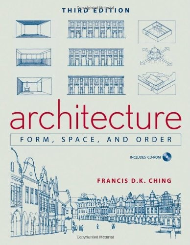 Architecture: Form, Space, and Order, Courtesy of Unknown