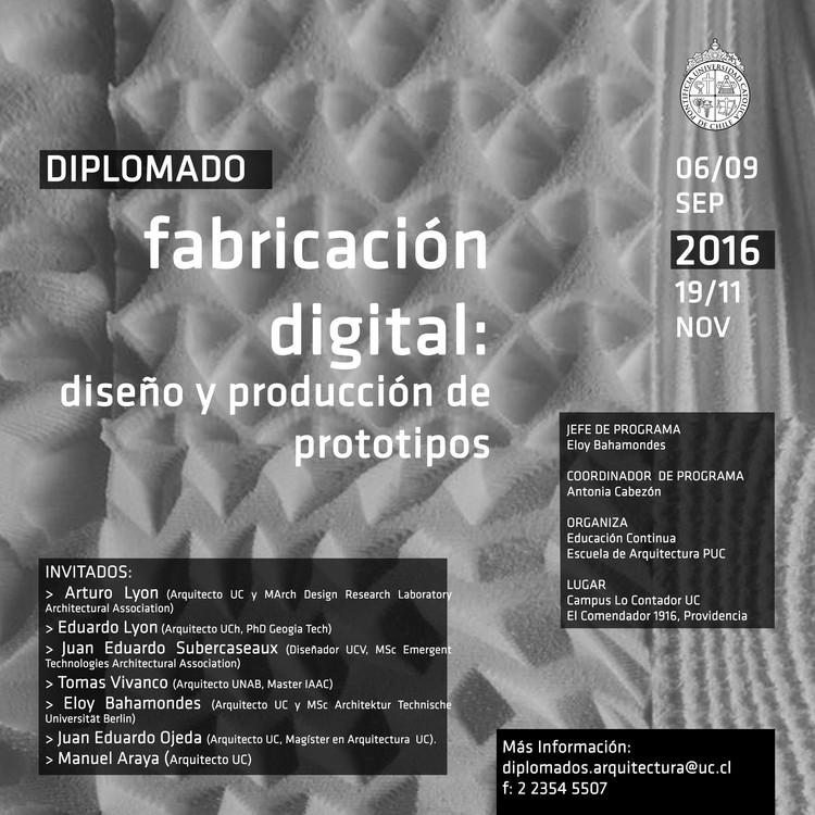 Diplomado en Fabricación Digital / Diseño y Producción de Prototipos UC: ¡Sorteamos una Beca!, Educación Continua Arquitectura UC