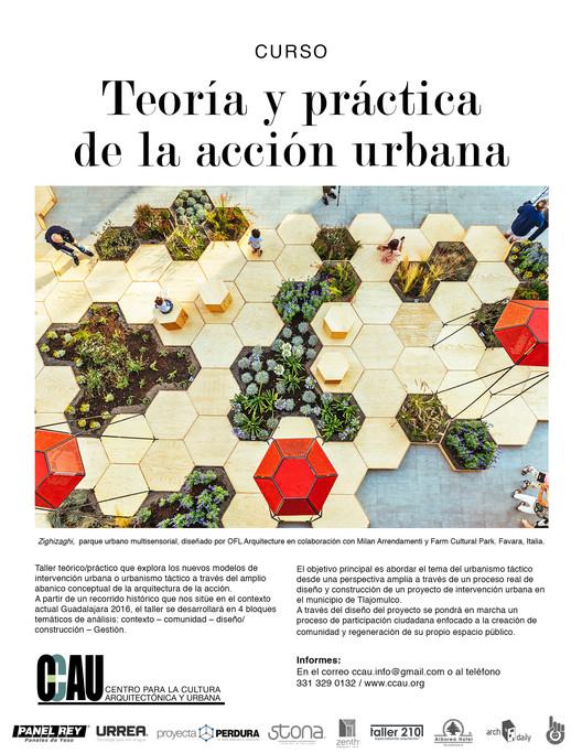 Curso CCAU: Teoría y práctica de la acción urbana / Guadalajara, CCAU