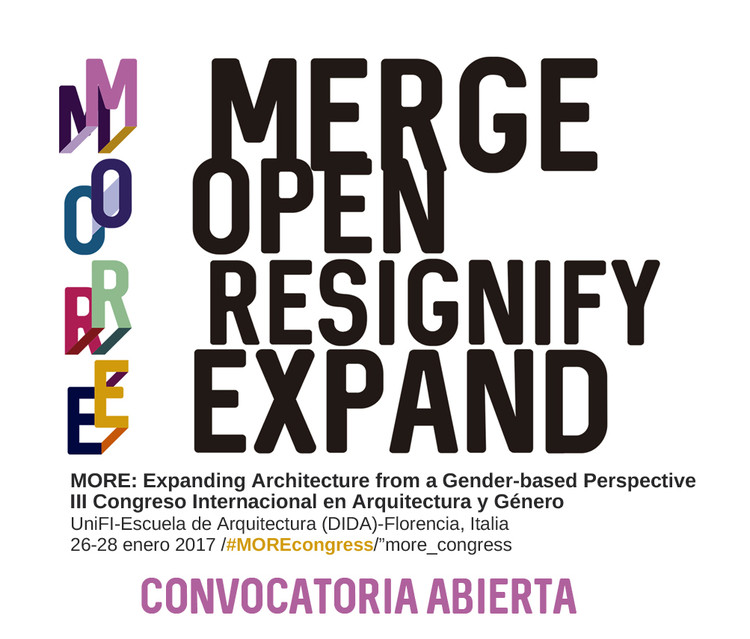 III Congreso Internacional de Arquitectura y Género 'MORE: Expanding architecture from a gender-based perspective', MORE Organizing Committee