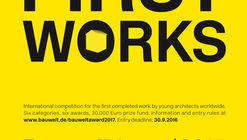Bauwelt Award 2017: First Works
