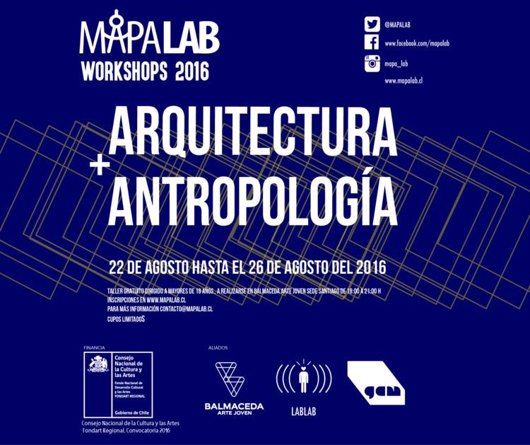 Workshop Arquitectura + Antropología / Santiago, MAPALAB