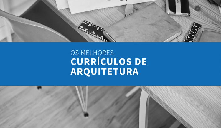 Os Melhores Currículos De Arquitetura Enviados Por Nossos Leitores