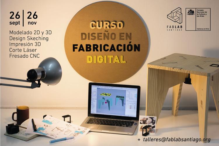 Curso Diseño en Fabricación Digital / Santiago de Chile