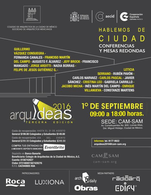 CAM-SAM presenta ARQUIDEAS 2016 / Ciudad de México, vía CAM-SAM