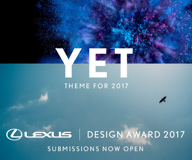 Call for Entries for Lexus Design Award 2017: New Ideas at Milan Design Week, Mentorship, and Prototype Funding, Lexus Design Award 2017