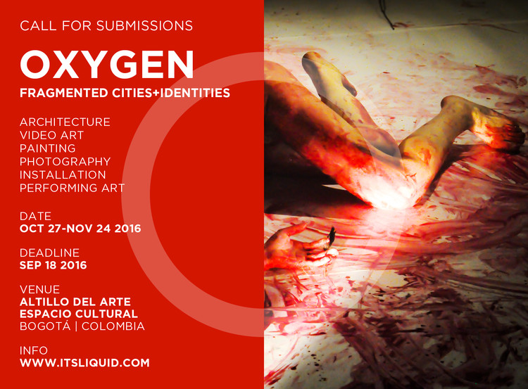 Call for Submissions: Oxygen (Fragmented Cities + Identities), OXYGEN – FRAGMENTED CITIES+IDENTITIES