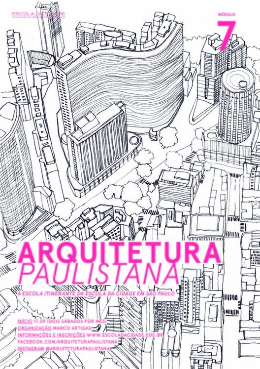"""Inscrições abertas para o curso """"Arquitetura Paulistana - módulo 7"""", cartaz: três design"""