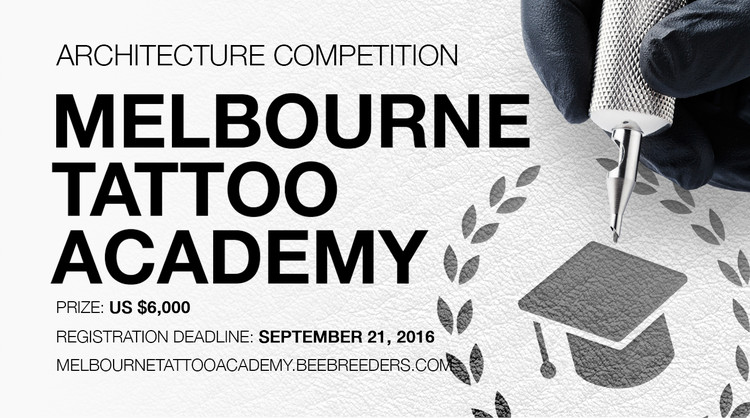 Call for Entries: Melbourne Tattoo Academy, Enter the Trans Siberian Pit Stops architecture competition now! US $6,000 worth of prize money! Closing date for registration: SEPTEMBER 28, 2016