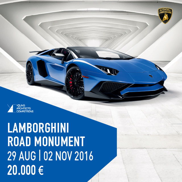 Call for Entries: Lamborghini Road Monument