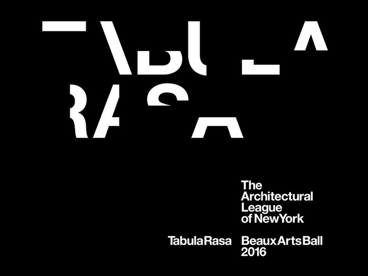 The Architectural League's Beaux Arts Ball 2016: Tabula Rasa