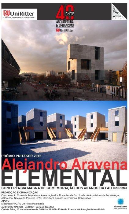FAU UniRitter promove palestra com o arquiteto Alejandro Aravena