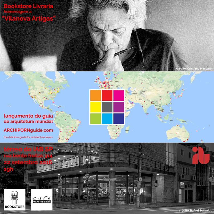 Lançamento do guia de arquitetura mundial ARCHIPORN Guide, Créditos: foto Artigas Cristiano Mascaro e foto IAB-SP Rafael Schimidt