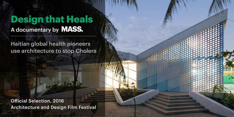 "MASS Design Group Documentary, ""Design that Heals,"" to Premiere at New York 2016 Architecture and Design Film Festival"