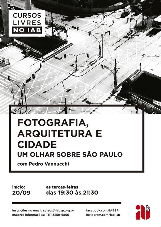 Fotografia, arquitetura e cidade – um olhar sobre a cidade de São Paulo com Pedro Vannucchi