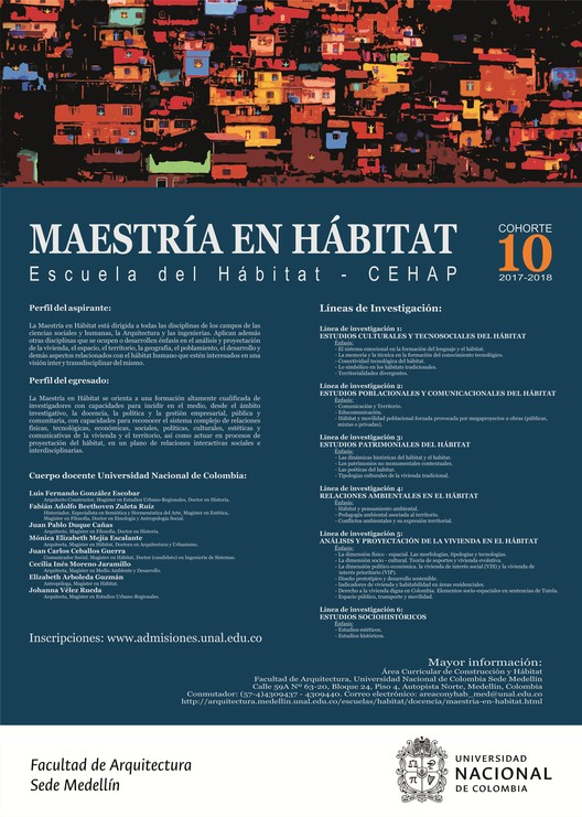 Convocatoria: Maestría en Hábitat - Universidad Nacional de Colombia sede Medellín, Maestría en Hábitat - Escuela del Hábitat - Universidad Nacional de Colombia sede Medell´lin