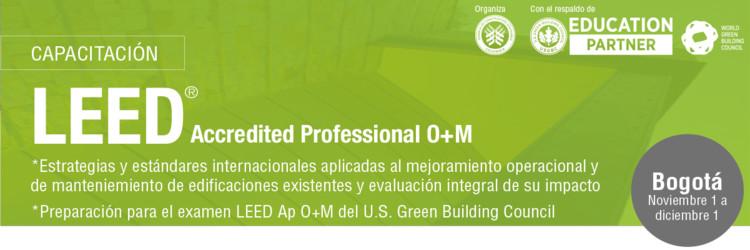 Formación Profesional LEED AP O+M / Colombia, CCCS