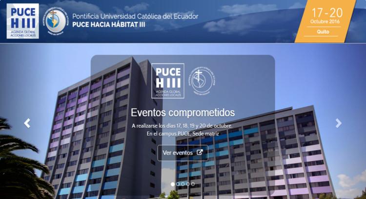 PUCE H3: Hacia Habitat III / Quito, PUCE, EC