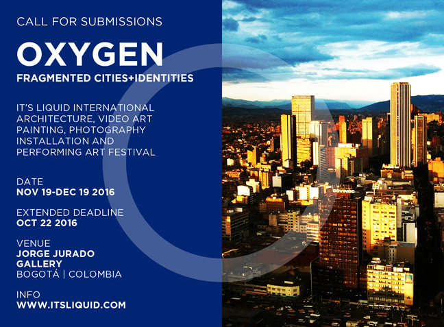 "Call for Submissions: ""Oxygen – Fragmented Cities & Identities"", It's LIQUID International Architecture, Video Art, Painting, Photography, Installation and Performing Art Festival  -  Extended deadline: October 22, 2016"