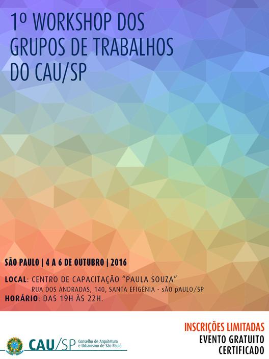Inscrições Abertas para o 1º Workshop dos Grupos de Trabalho do CAU/SP