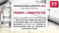Convocatoria para formar parte del Padrón de Arquitectos en el INFONAVIT