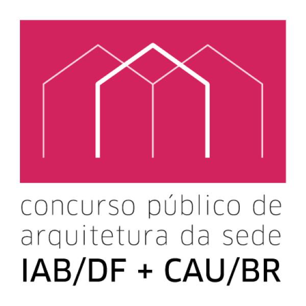 Concurso nacional para a nova sede do CAU/BR e IAB-DF