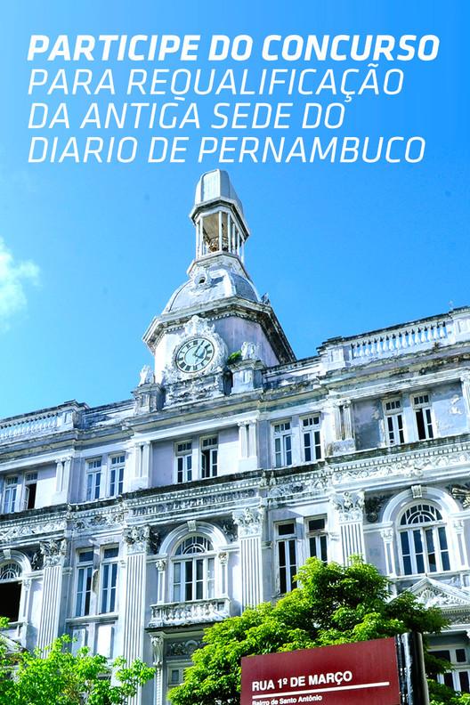 Inscrições abertas para o Concurso Porto Digital de Arquitetura para o Diário de Pernambuco,  Porto Digital abre concurso para requalificação do edifício sede do Diário de Pernambuco Projeto vencedor assinará contrato de R$ 400 mil. Iniciativa é voltada para empresas de engenharia e arquitetura de todo o Brasil