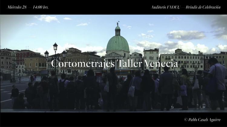 Cortometrajes Taller Venecia / Santiago