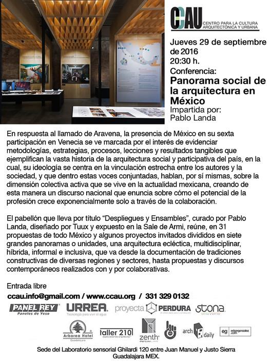 Conferencia CCAU: Panorama social de la arquitectura en México por Pablo Landa / Guadalajara, ccau