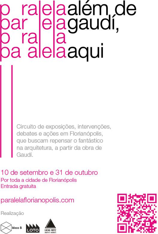 """Circuito de eventos """"Paralela: Além de Gaudí, aqui"""""""