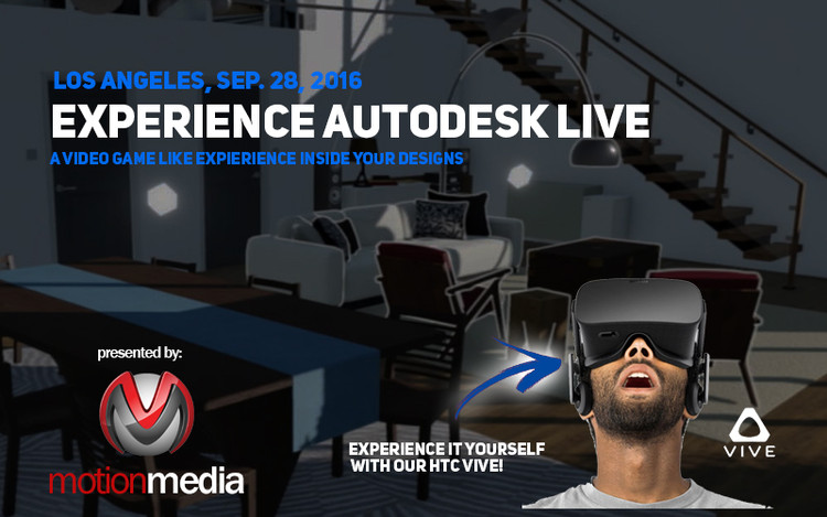 LIVE Design: Step Inside Your Design, Join us Sept. 28, 2016 and Experience Autodesk Live for yourself with our VR Station.