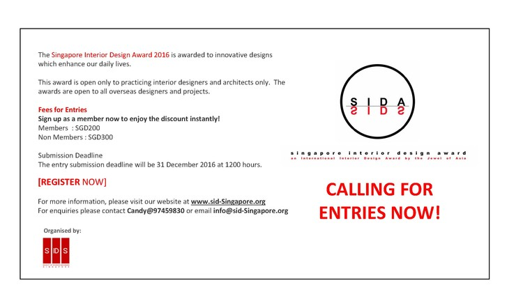 Singapore Interior Design Awards 2016 - Calling for Submission!, A project by SIDS