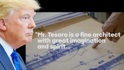Here's What Architect Andrew Tesoro Really Thinks of Donald Trump