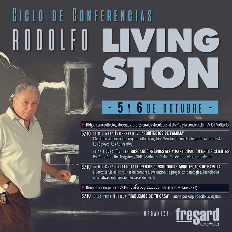 Ciclo de Conferencias | Arquitecto Rodolfo Livingston / Resistencia, Chaco, Imágen editada de internet por integrantes de la agrupación.