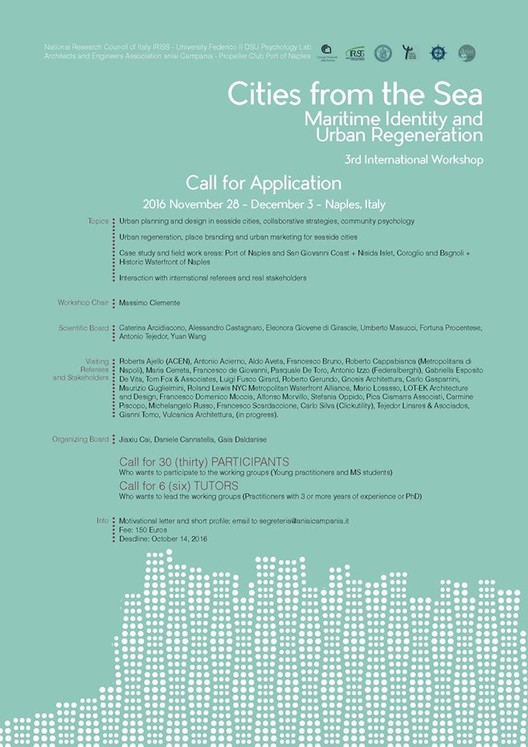"""""""Cities from the Sea"""" – Maritime Identity and Urban Regeneration,  We are selecting 30 Participants and 6 Tutors to be part of the project teams that are going to re-design the waterfront of Naples through interaction with local decision makers and stakeholders."""
