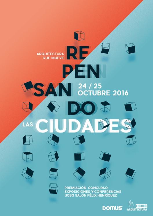 Repensando las Ciudades / Guayaquil, Escribe Arquitectura