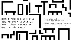 Concurso Público Nacional de Ideias para Elementos de Mobiliário Urbano da Cidade de São Paulo