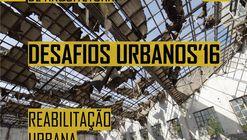 """Inscrições abertas para o concurso de ideias """"Desafios Urbanos '16"""""""