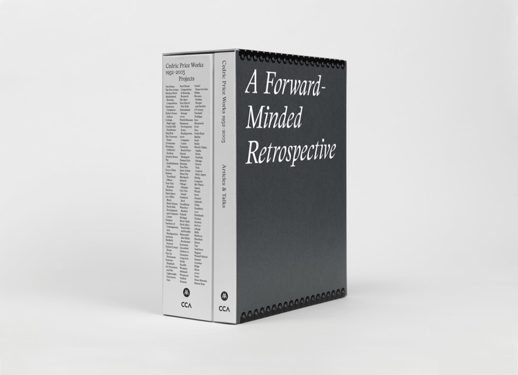A Forward-Minded Retrospective: Cedric Price Works – 1953-2003