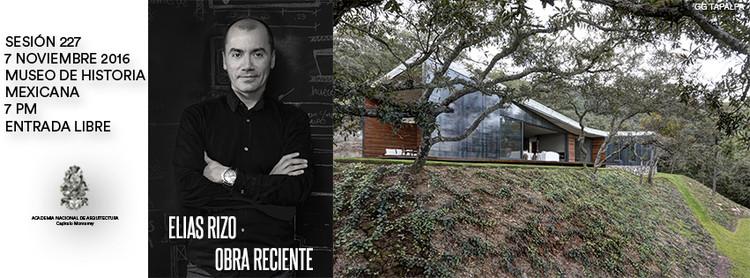 Sesión 227: Elias Rizo, Obra reciente / Monterrey, GG Tapalpa